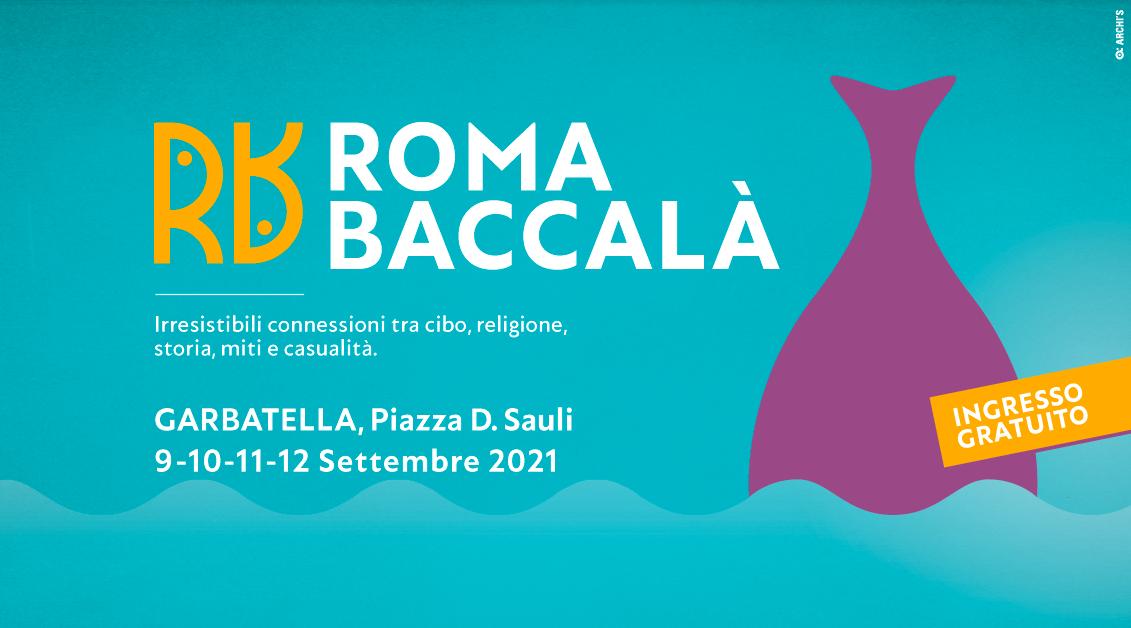 ROMA BACCALÀ Irresistibili connessioni tra cibo, religione, storia, miti e casualità